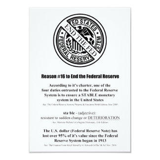 Reason #16 To End The Federal Reserve System 3.5x5 Paper Invitation Card