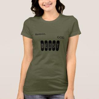 Reason. God. Deist. T-Shirt