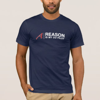 REASON is my co-pilot (For Dark Shirts) T-Shirt