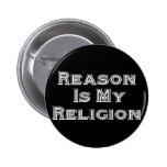 Reason Is My Religion 2 Inch Round Button