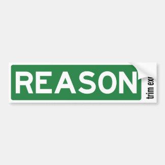 Reason Road Sign Bumper Sticker