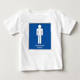 Reasonable Person Baby T-Shirt