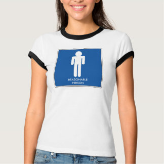 Reasonable Person T-Shirt