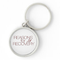 """Reasons for Recovery"" Key Chain"