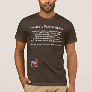 Reasons to Vote for Obama - Customized T-Shirt