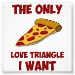 Rebanada de la pizza - el único triángulo de amor  impresiones fotográficas