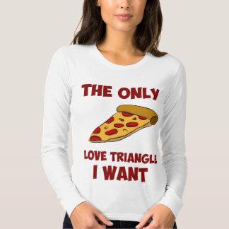 Rebanada de la pizza - el único triángulo de amor playera