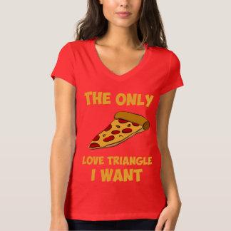 Rebanada de la pizza - el único triángulo de amor playeras