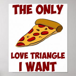 Rebanada de la pizza - el único triángulo de amor  póster