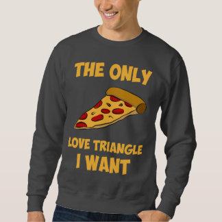 Rebanada de la pizza - el único triángulo de amor sudaderas encapuchadas