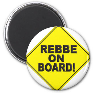 Rebbe on Board 2 Inch Round Magnet