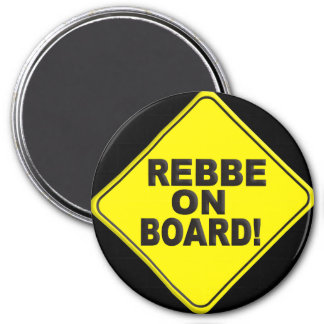 Rebbe on Board 3 Inch Round Magnet
