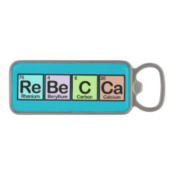 Magnetic Bottle Opener with Rebecca made of Elements design