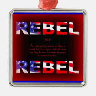 Rebel Design Metal Ornament