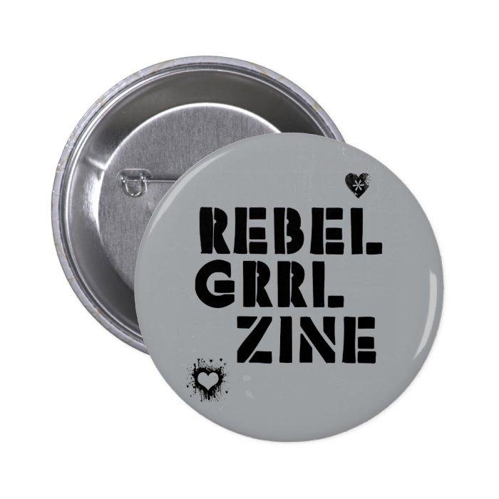 Rebel Grrl Zine Button