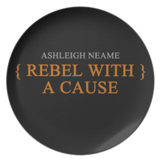 Rebel With A Cause Merchandise Plate
