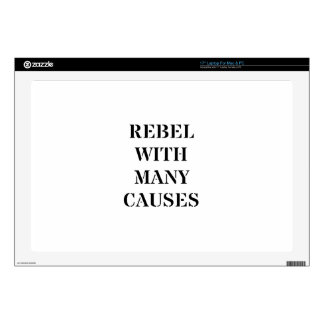 """Rebel With Many Causes Skins For 17"""" Laptops"""