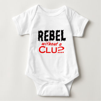 Rebel without a Clue Baby Bodysuit
