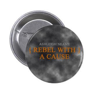 Rebelde con una insignia de la causa pin redondo de 2 pulgadas