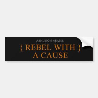 Rebelde con una pegatina para el parachoques de la pegatina para auto