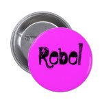 Rebelde Pin