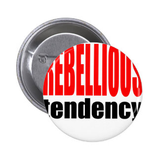 REBELLION tendency rebellious age teenager conflic Button