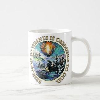 Rebellion to Tyrants Coffee Mug
