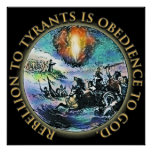 Rebellion to Tyrants is Obedience to God = HUGE Poster