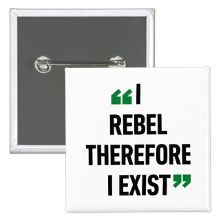 Rebelo por lo tanto yo existo cita de Albert Camus Pin