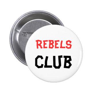 Rebels Club Button
