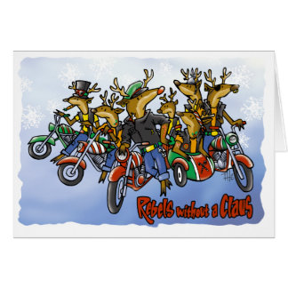 Rebels without a Claus Reindeer Holiday Cartoon Card