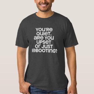 rebooting? shirts