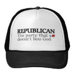 Rebublican The Party That Doesn't Boo God Trucker Hat