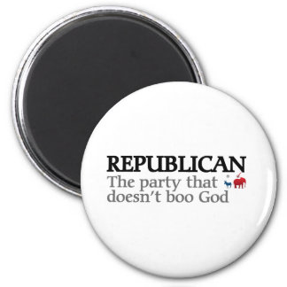Rebublican The Party That Doesn't Boo God Magnet