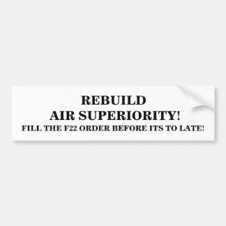 REBUILD AIR SUPERIORITY BUMPER STICKER