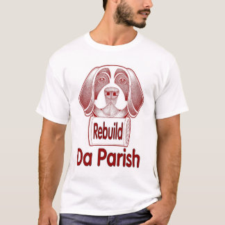 Rebuild St. Bernard Parish T-Shirt