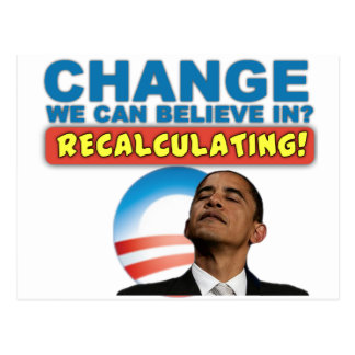 Recalculating - Anti Obama Postcard