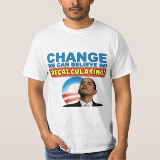 Recalculating - Anti Obama T-Shirt