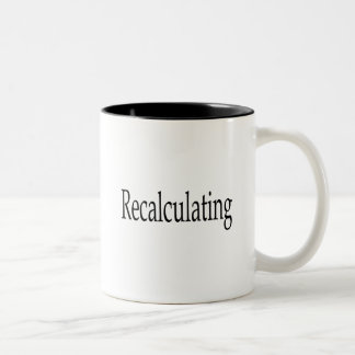 Recalculating black Two-Tone coffee mug