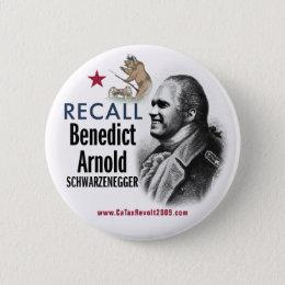 Recall Benedict Arnold Schwarzenegger Button