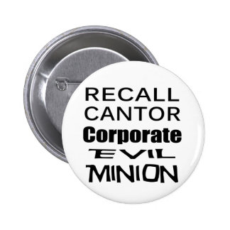 Recall Eric Cantor Koch Oil's Lap Dog 2 Inch Round Button