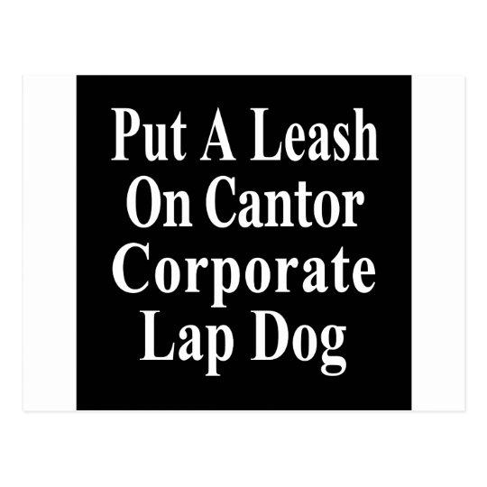 Recall Eric Cantor Koch Oil's Lap Dog Postcard