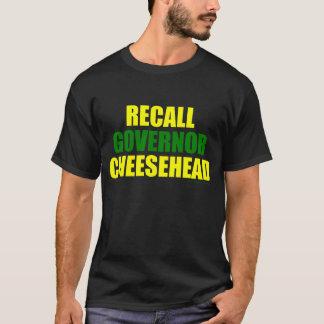 Recall Governor Cheesehead (black) T-Shirt