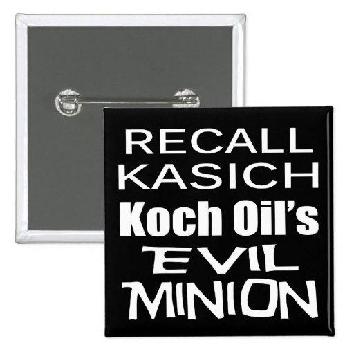 Recall Governor John Kasich Koch Oil's Minion Buttons
