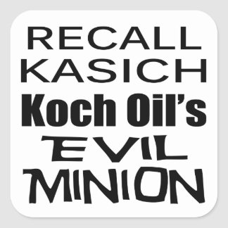 Recall Governor John Kasich Koch Oil's Minion Square Stickers