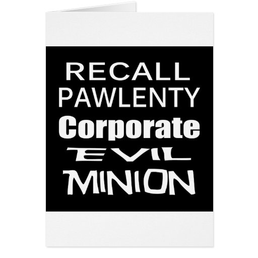 Recall Governor Pawlenty Koch Oil's  Evil Minion Card