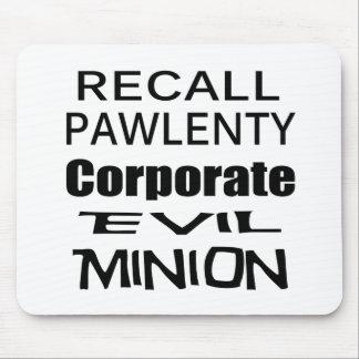 Recall Governor Pawlenty Koch Oil's  Evil Minion Mousepads