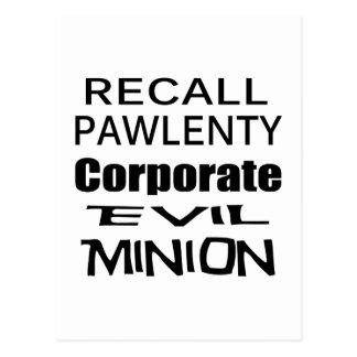 Recall Governor Pawlenty Koch Oil's  Evil Minion Postcard