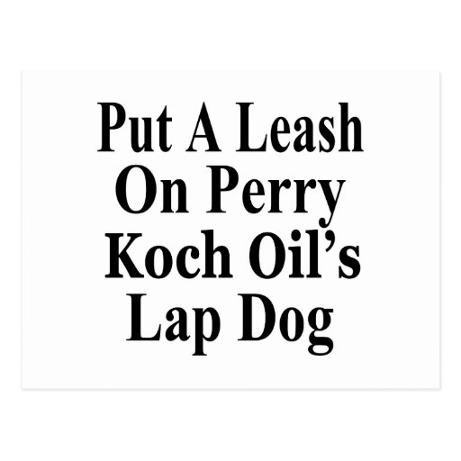 Recall Governor Rick Perry Koch Oil's  Evil Minion Post Cards
