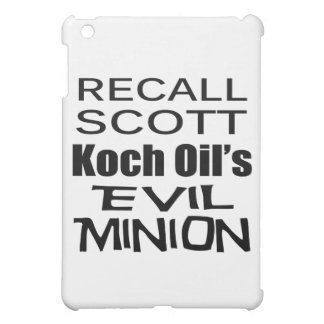 Recall Governor Rick Scott Koch Oil's Evil Minion iPad Mini Covers
